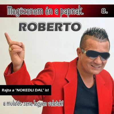 Roberto - Megüzenem én a papnak - CD