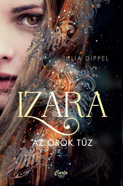 Julia Dippel - Izara - Az örök tűz