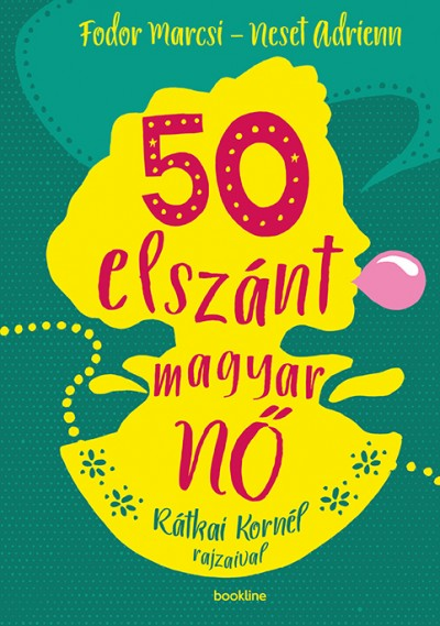 Fodor Marcsi - Neset Adrienn - 50 elszánt magyar nő