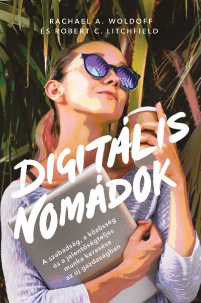 Robert C. Litchfield - Rachael A. Woldoff - Digitális nomádok