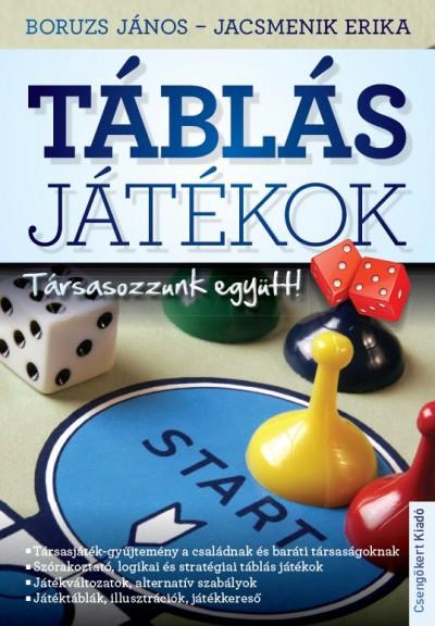 Boruzs János - Jacsmenik Erika - Táblás játékok
