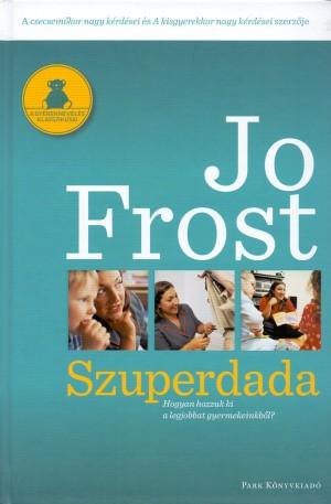 Jo Frost - Szuperdada 1.