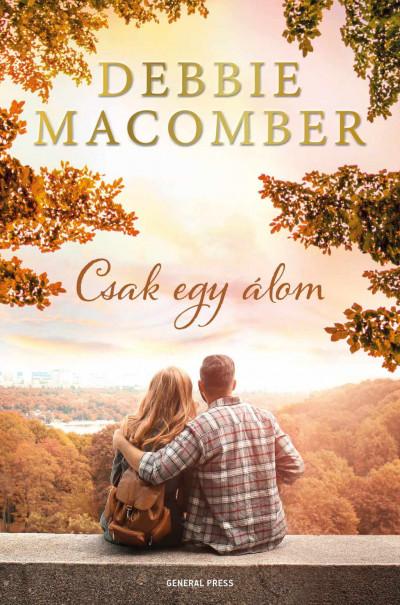 Debbie Macomber - Csak egy álom