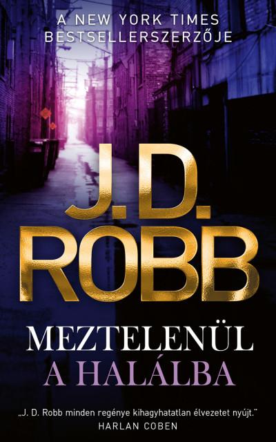 J.D. Robb - Meztelenül a halálba
