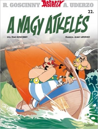 René Goscinny - Albert Uderzo - Asterix 22. - A nagy átkelés