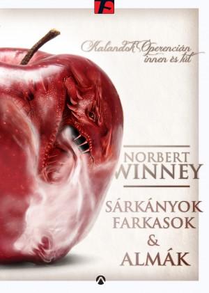 Norbert Winney - S�rk�nyok, farkasok �s alm�k
