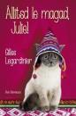 Gilles Legardinier - Állítsd le magad, Julie!