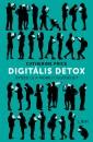 Catherine Price - Digitális detox