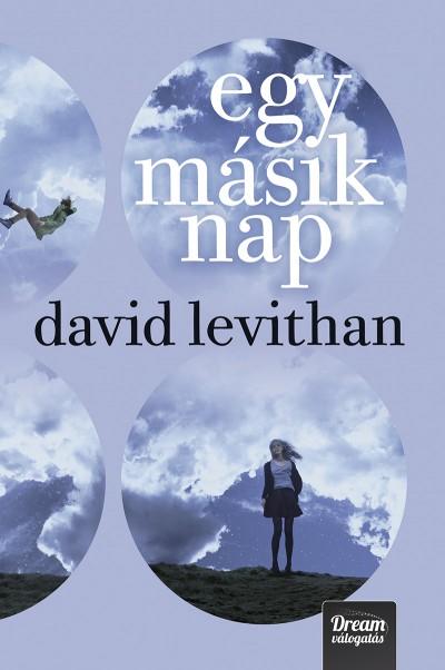 David Levithan - Egy másik nap - Puha kötés