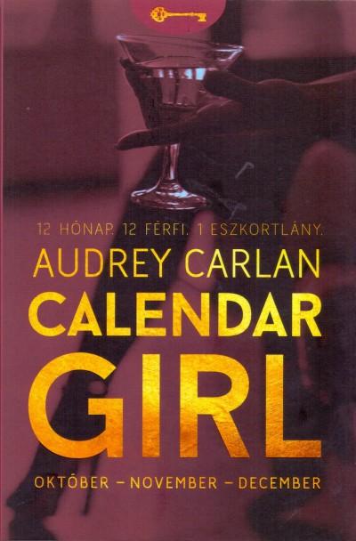 Audrey Carlan - Calendar Girl - Október - November - December