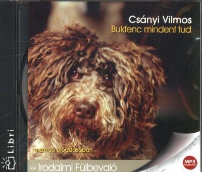 Csányi Vilmos - Csányi Vilmos - Bukfenc mindent tud - Hangoskönyv (MP3)