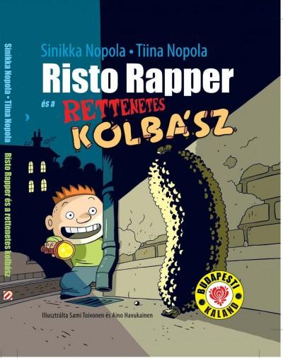 Tiina Nopola - Sinikka Nopola - Risto Rapper és a rettenetes kolbász
