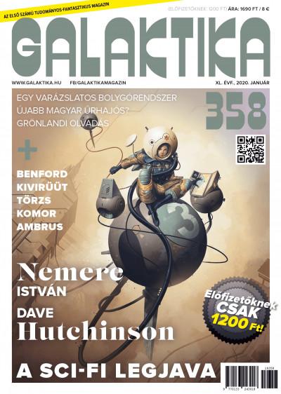 Németh Attila  (Szerk.) - Galaktika Magazin 358. szám - 2020. január