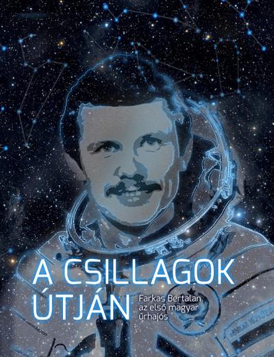 Tőrös István - A csillagok útján
