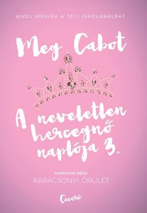 Meg Cabot - A neveletlen hercegn� napl�ja 3.