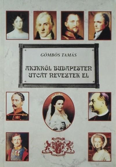 Gömbös Tamás - Akikről Budapesten utcát neveztek el