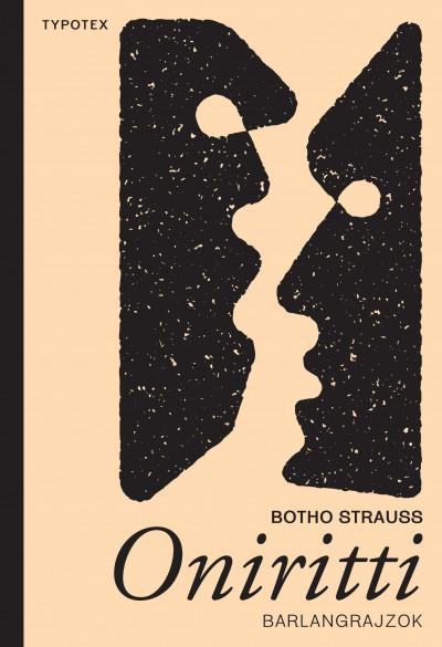 Botho Strauss - Oniritti