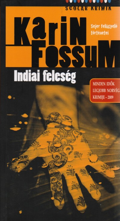 Karin Fossum - Indiai feleség