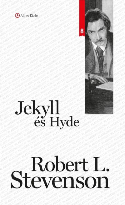 Robert Louis Stevenson - Jekyll és Hyde