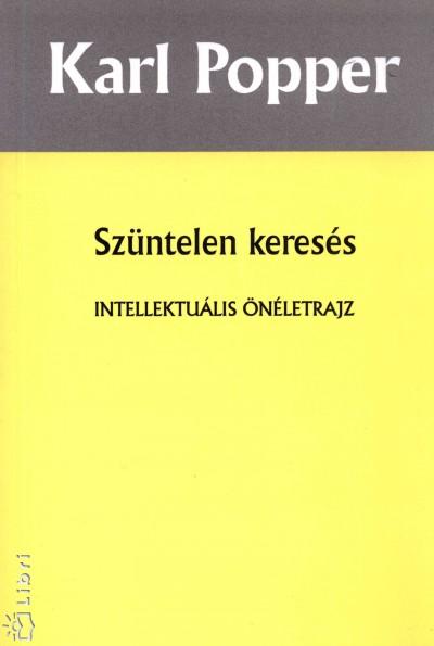 Karl Raimund Popper - Szüntelen keresés