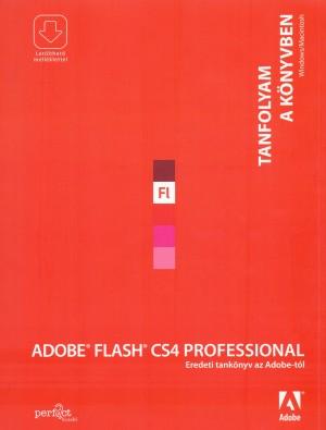 - Adobe Flash CS4 Professional - Tanfolyam a k�nyvben