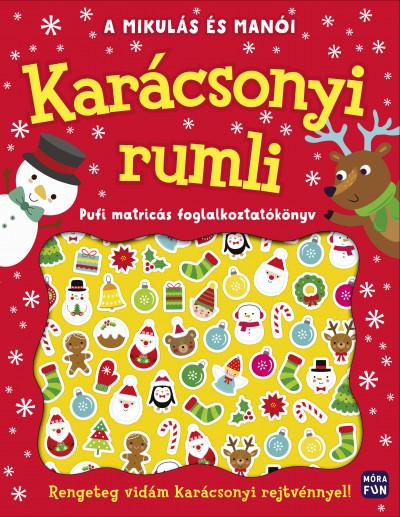 - A Mikulás és manói - Karácsonyi rumli