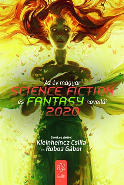 Kleinheincz Csilla  (Szerk.) - Roboz Gábor  (Szerk.) - Az év magyar science fiction és fantasy novellái 2020