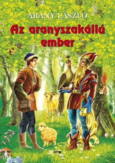 Arany László - Az aranyszakállú ember
