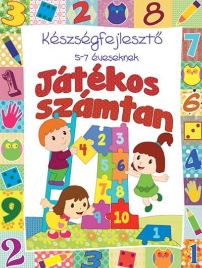 - Játékos számtan - Készségfejlesztő 5-7 éveseknek