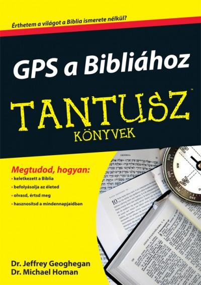 Jeffrey Geoghegan - Michael Homan - GPS a Bibliához