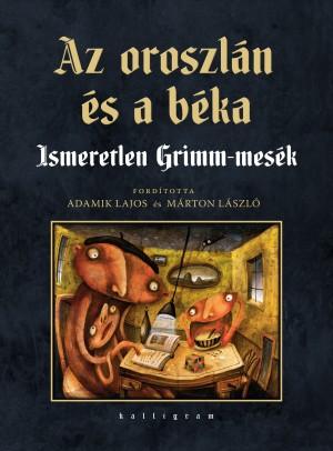 Grimm Testv�rek - Az oroszl�n �s a b�ka