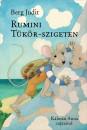 Berg Judit - Rumini Tükör-szigeten
