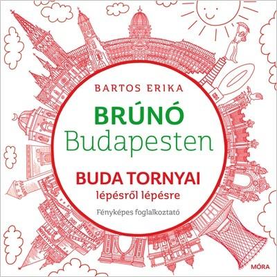 Bartos Erika - Buda tornyai lépésről lépésre - fényképes foglalkoztató