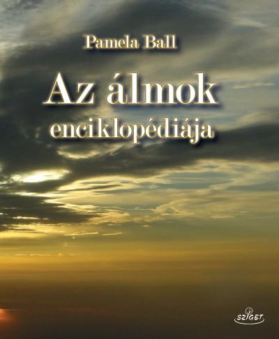 Pamela Ball - Az álmok enciklopédiája