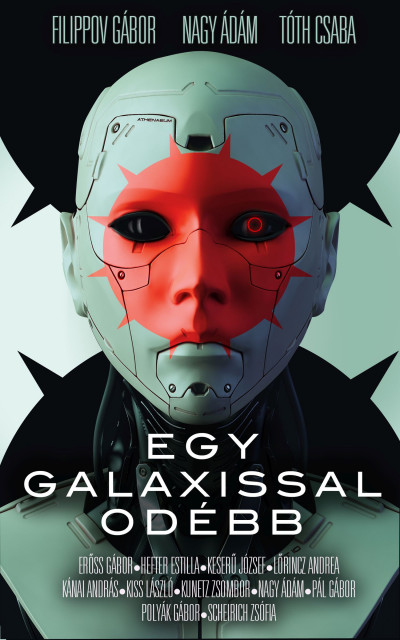 Filippov Gábor  (Szerk.) - Nagy Ádám  (Szerk.) - Tóth Csaba  (Szerk.) - Egy galaxissal odébb