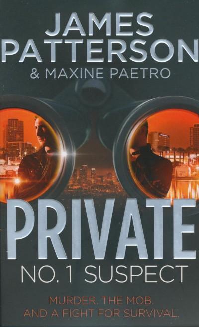 James Patterson - Private: No.1 Suspect