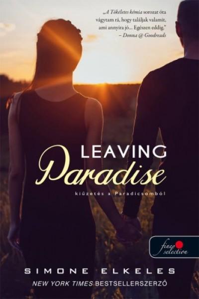 Simone Elkeles - Leaving Paradise - Kiűzetés a Paradicsomból