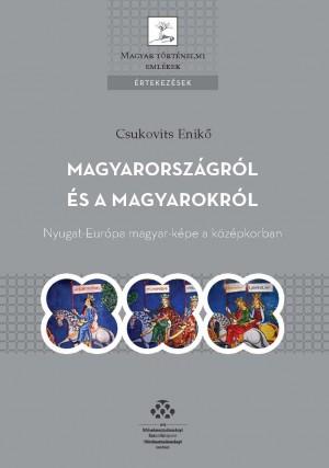 Csukovits Enik� - Magyarorsz�gr�l �s a magyarokr�l