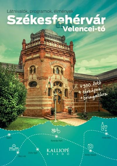 - Székesfehérvár és a Velencei-tó