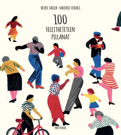 Heike Faller - Valerio Vidali - 100 felejthetetlen pillanat