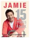 Jamie Oliver - Jamie 15 percesek