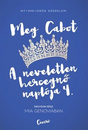 Meg Cabot - A neveletlen hercegn� napl�ja 4.