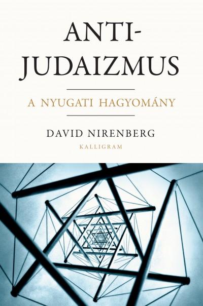 Nirenberg David - Antijudaizmus