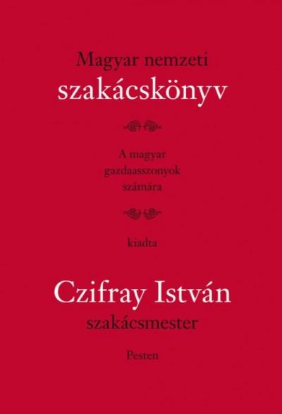 Czifray István - Magyar nemzeti szakácskönyv