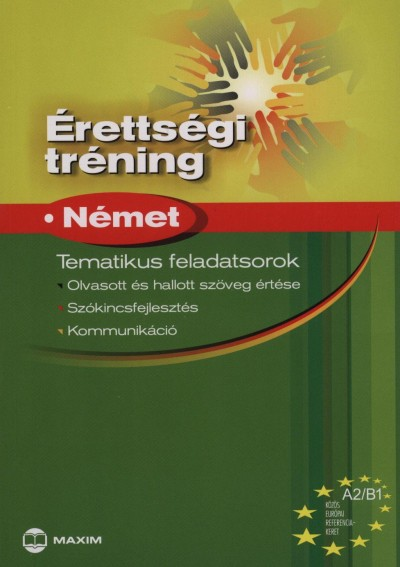ÉRETTSÉGI TRÉNING - NÉMET - TEMATIKUS FELADATSOROK