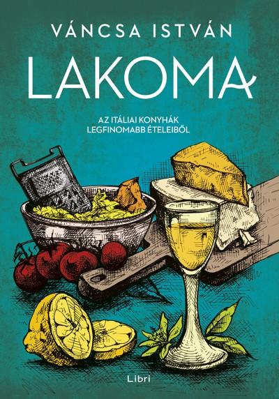 Váncsa István - Lakoma 2.