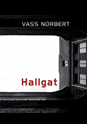 Vass Norbert - Hallgat
