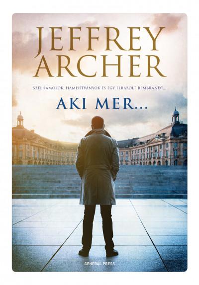 Jeffrey Archer - Aki mer...