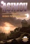 Isaac Asimov - Asimov teljes science fiction univerzuma