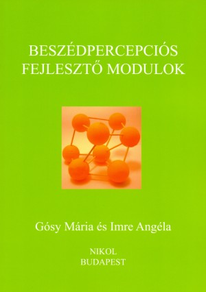 dr. G�SY M�RIA - Imre Ang�la - Besz�dpercepci�s fejleszt� modulok